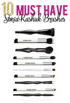 Why are these the 10 Must Have Sonia Kashuk brushes? Let me tell you! Click now!