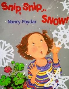 Snip, Snip, Snow snowflakes Book