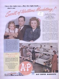A&P Atlantic & Pacific Tea Company 1944 Vintage WWII Wartime Super Market Ad