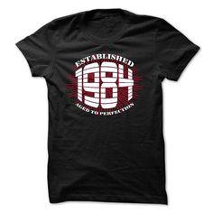 ESTABLISHED 1984 T Shirts, Hoodies. Check Price ==► https://www.sunfrog.com/Names/ESTABLISHED-1984.html?41382