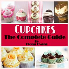 The Complete Guide To Cupcakes: 54 Cupcake Recipes Decorating Ideas! Frosting Recipes, Cupcake Recipes, Dessert Recipes, Dessert Ideas, Cupcake Frosting, Cupcake Cakes, Wine Recipes, Vegan Recipes, Low Fat Chicken Recipes