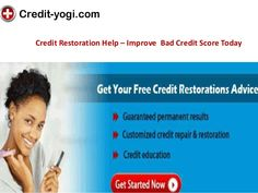 Free Credit Restoration Service at http://www.credit-yogi.com/credit-restoration/ OR Request a Call Back Toll Free 1-866-964-9644