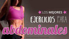 Los mejores ejercicios para abdominales. Aquí tienes una selección de algunos de los ejercicios más efectivos para tonificar el abdomen.  #abs #abdominales #fitness #girl #fitnessgirl #bajarbarriga #vientreplano   http://www.bienestarfitness.com/entrenar/los-mejores-ejercicios-para-abdominales/