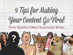 9 Tips for Making Your Content Go Viral From Gawker's Most Successful Writer by HubSpot All-in-one Marketing Software via slideshare