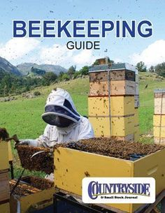 Raise Bees in Your Backyard: Everything You Need to Know about Raising Honey Bees, from Beehives for Beginners to Beekeeper Supplies to Why Pollination is Important #beekeepingbeginners