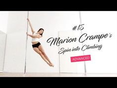 Marion Crampe's spin into climbing / Pole Dance Tutorial - YouTube