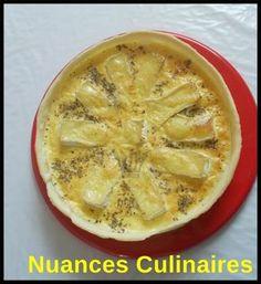 tarte au coulommiers par Samia de Nuances Culinaires