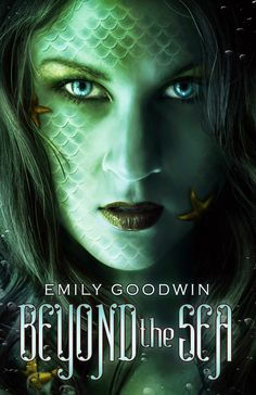 Beyond the Sea (Beyond the Sea #1) by Emily Goodwin