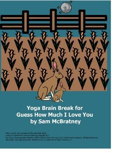Incorporate a yoga brain break into your ed time routine at home, in your home-school, or in the classroom during your ELA block, story time, or anytime your students/children need to refocus with a movement break. Guess How Much I Love You by Sam McBratney is a beautiful story to read around Valentine's Day. Reading Stories, I Love You, My Love, Brain Breaks, Yoga For Kids, Beautiful Stories, Story Time, Bedtime, Routine