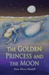A beautiful retelling of the fairytale of Sleeping Beauty, The Golden Princess and the Moon by Anna Maria Mendell will appeal to George MacDonald and Inklings fans.