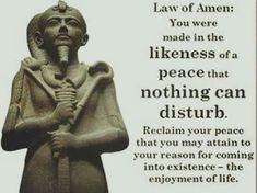 Amen-Ra! Know thyself! Amen (God of the Sun)  Amun (God of Creation) Ra (King of Gods)