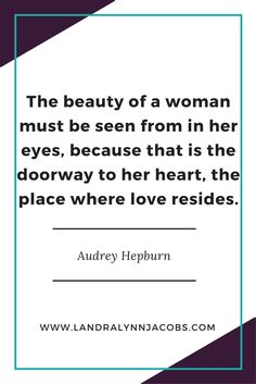 The beauty of a woman must be seen from in her eyes, because that is the doorway to hear heart, the place where love resides. Uplifting Quotes, Motivational Quotes, Funny Quotes, Inspiring Quotes, Being Used Quotes, Quotes To Live By, Happy Quotes, Life Quotes, Professional Quotes