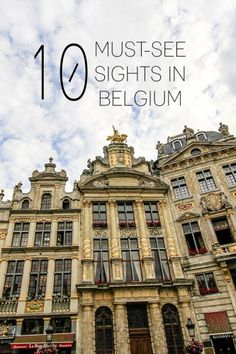 Belgium Must-See Travel Sights - Wanderlusters Travel Sights, Us Travel, Miles To Go, Eurotrip, Continents, Cool Places To Visit, Countryside, Netherlands, Travel Inspiration