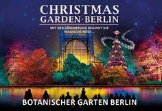 Der wohl weihnachtlichste Garten der Welt Zur Weihnachtszeit hat sich die Stadt Berlin etwas ganz Besonderes einfallen lassen: ab dem 17. November erstrahlt der Botanische Garten Berlins in ganz neuem Glanz.