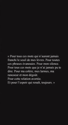 pour l'espoir qui renait, toujours .: - The Love Quotes More Than Words, Some Words, Pretty Words, Beautiful Words, Top Quotes, Life Quotes, Motivational Quotes, Inspirational Quotes, French Quotes