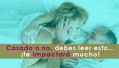 ... Casado o no, debes leer esto ... ¡te impactará mucho!. http://www.elartedesabervivir.com/index.php?content=articulo&id=344