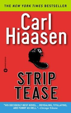 Today is Carl Hiaasen's birthday! I highly recommend any book written by this author-including his books for kids. His books are very well written and always laugh out loud funny. I've read them all, including this one, which was made into a movie starring Demi Moore and Burt Reynolds.