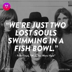 wish you where here- pink floyd
