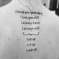 loved you yesterday love you still always have always will tattoo