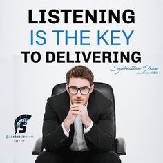 Reposting @szebastiancom: Listening Is The Key To Delivering - Szebastian Onne