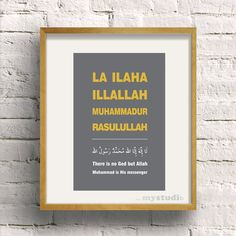 Printable Shahadah There is no God but Allah & Muhammad is His messenger Typography 8x12 Islamic Art Design, Custom Color Wall Art. $3.99, via Etsy.