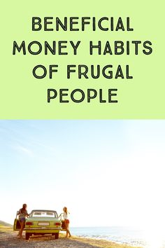 Frugal people know a thing or two about saving money.