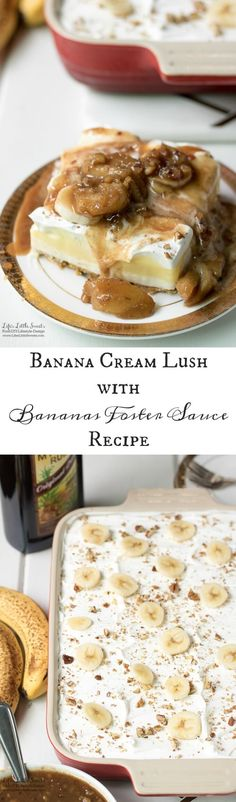 This Banana Cream Lush with Bananas Foster Sauce Recipe is 2 lush recipes in one because it is also a Banana Cream Lush.  A rum-infused, banana-caramel sauce brings this Classic Banana Cream Lush Layered dessert to a whole new level.