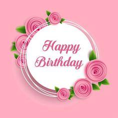 Flor rosa con happy birthday card vector PNG y PSD Happy Birthday Hd, Birthday Wishes For Lover, Birthday Wishes For Boyfriend, Happy Birthday Balloons, Pink Birthday, Happy Birthday Greetings, Birthday Greeting Cards, Birthday Quotes, May Birthday