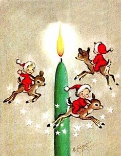 vintage retro Christmas elves on reindeer circling green candle, artist: Marjorie Cooper Merry Christmas To You, Old Christmas, Old Fashioned Christmas, Christmas Candles, Retro Christmas, Christmas Crafts, Christmas Artwork, Christmas Portraits, Christmas Bells