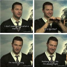 Richard Armitage doesn't really know what a meme is...and he's never wrong. This is priceless.