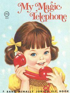My magic telephone vintage rand mcnally junior elf book illustrated by sharon kane Vintage Children's Books, Vintage Posters, Antique Books, Munier, Motif Vintage, Images Vintage, Retro Kids, Little Golden Books, Vintage Greeting Cards