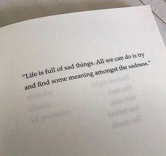 "Life is full of sad things.. via (http://ift.tt/2vl9rCb) Mehr zum Thema ""Gesundheit"" gibt es auf interessante-dinge.de"