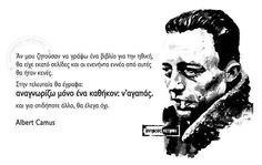 Albert Camus, Life Is Good, Quotes, Inspiration, Morality, Quotations, Biblical Inspiration, Morals, Life Is Beautiful