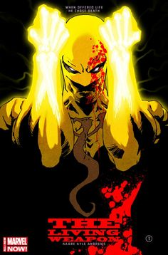"""Marvel Comics has just announced that they will soon be giving Iron First his very own solo series as part of their """"All-New Marvel NOW"""" initiative titled, Iron Fist: The Living Weapon!"""