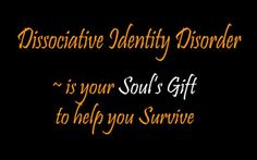 William Tollefson Values: Healing Dissociative IdentityHealing is possible Disorder – DID: A True Success Story