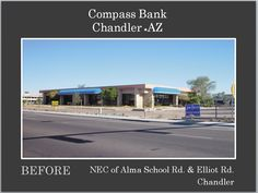 Compass Bank located in Chandler AZ before Re-Development project.