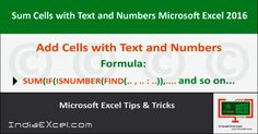Sum Cells Text Numbers within same Cell Microsoft Excel - http://indiaexcel.com/sum-cells-text-numbers-ms-excel/