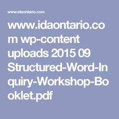www.idaontario.com wp-content uploads 2015 09 Structured-Word-Inquiry-Workshop-Booklet.pdf