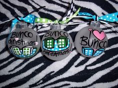I want to make these for the Bunco girls!