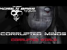 Corrupted Minds - Corrupted Worls ALBUM PROMO