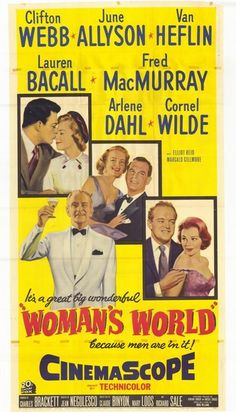 Woman's World Starring: Clifton Webb, June Allyson, Lauren Bacall, Cornel Wilde, Fred MacMurray Director: Jean Negulesco Old Movie Posters, Classic Movie Posters, Cinema Posters, Movie Poster Art, Classic Movies, Good Girl, Clifton Webb, World Movies, Films