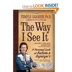 I want to read this - The Way I See It: A Personal Look at Autism and Asperger's by Temple Grandin. By far the best book I have come across to help me understand what it is like for people with Autism and Asperger's.
