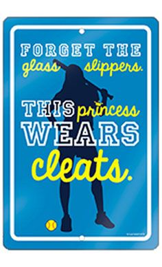 Forget the glass slippers, this princess wears cleats! One of our popular room signs adds a little softball to any space!