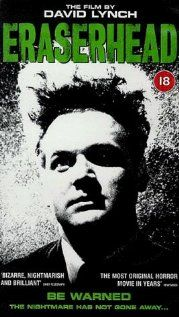 Eraserhead. David Lynch