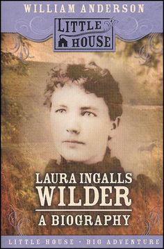 Laura Ingalls Wilder - A Biography $4.95 - Sophia would love this