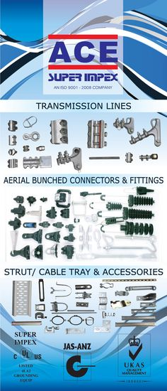 #brass #copper #UL #Export #Manufacturing #insulation #transmissionlines #aerialbunched #connectors #fittings #strut #cabletray #accessories #perforated #laddertype #cabletrunking #wiremesh #concrete #channel #dinrails #plain&slotted