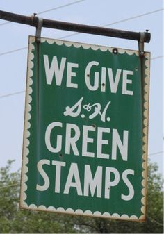 Anyone else  remember S & H Green Stamps?