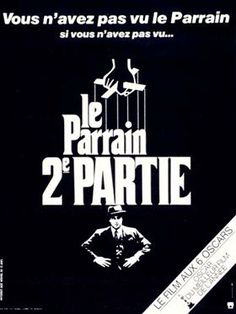 Le parrain, partie [The Godfather : Part II] - Francis Ford Coppola Robert Duvall, Mafia, Diane Keaton, Al Pacino, Oscar Film, Corleone Family, Michael Haneke, Talia Shire, Festival Cinema
