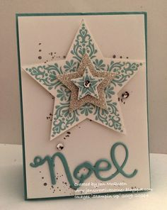 Stampin' Up! ... handmade Christmas card from Jan's Creative Corner ... Bright and Beautiful stars die cut and layered ... teal, white and shiny silver ... NOEL die cut in teal ... great card!