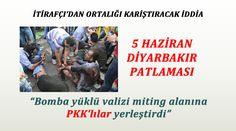 """""""Bomba Yüklü Valizi Miting Alanına PKK'lılar Yerleştirdi"""""""